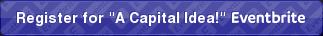 Eventbrite - A CAPITAL IDEA! presented by California Pilots Association