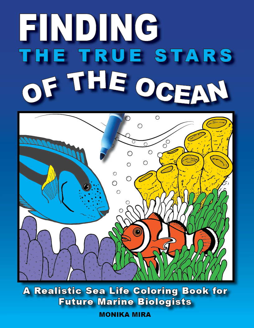 Finding the True Stars of the Ocean, A Realistic Sea Life Coloring Book for Future Marine Biologists
