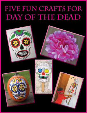 Five Crafts for the Day of the Dead