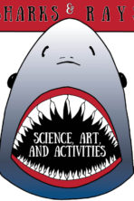Sharks & Rays- Science, Art, & Activities