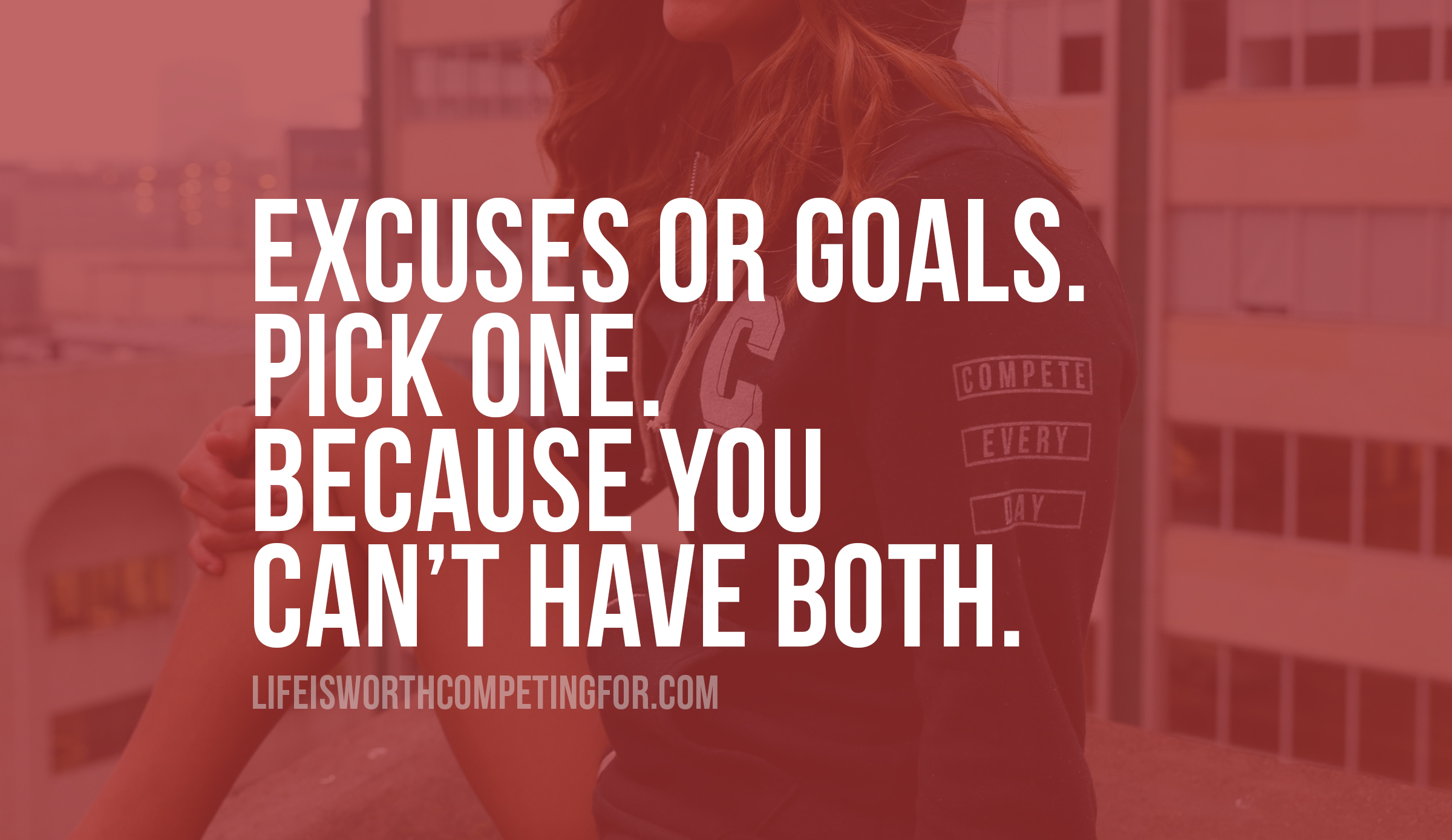 Excuses or Goals?