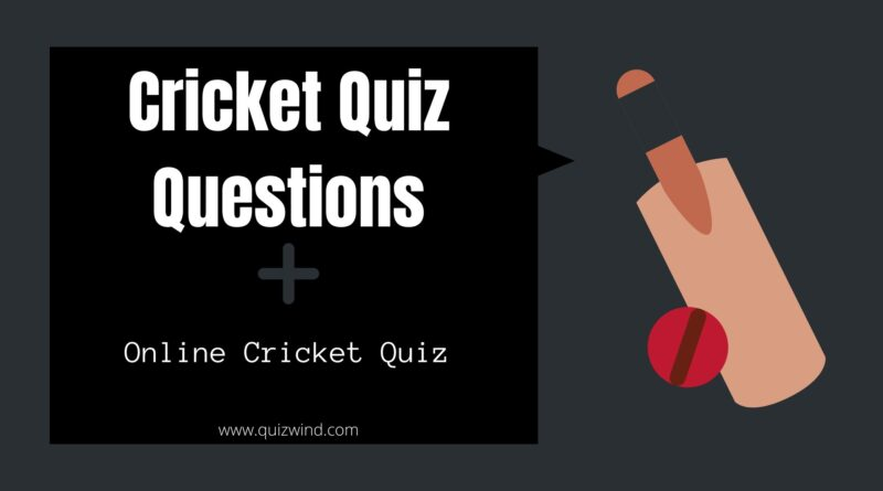 questions on cricket for quiz