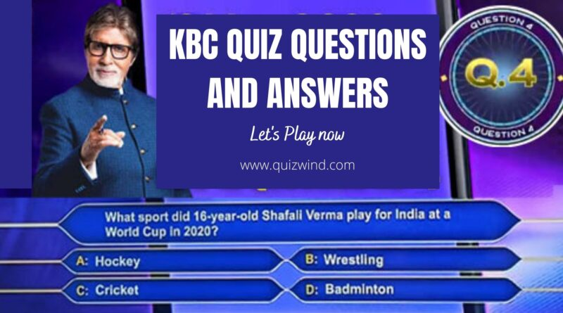 kbc quiz questions and answers