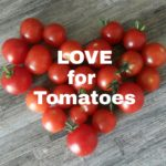 Love for Tomatoes