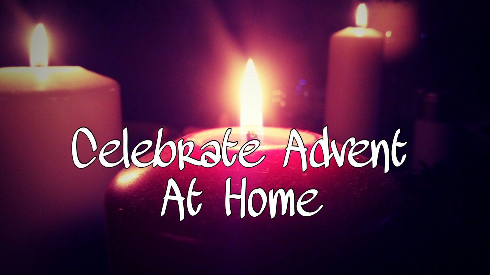 Celebrate Advent at Home