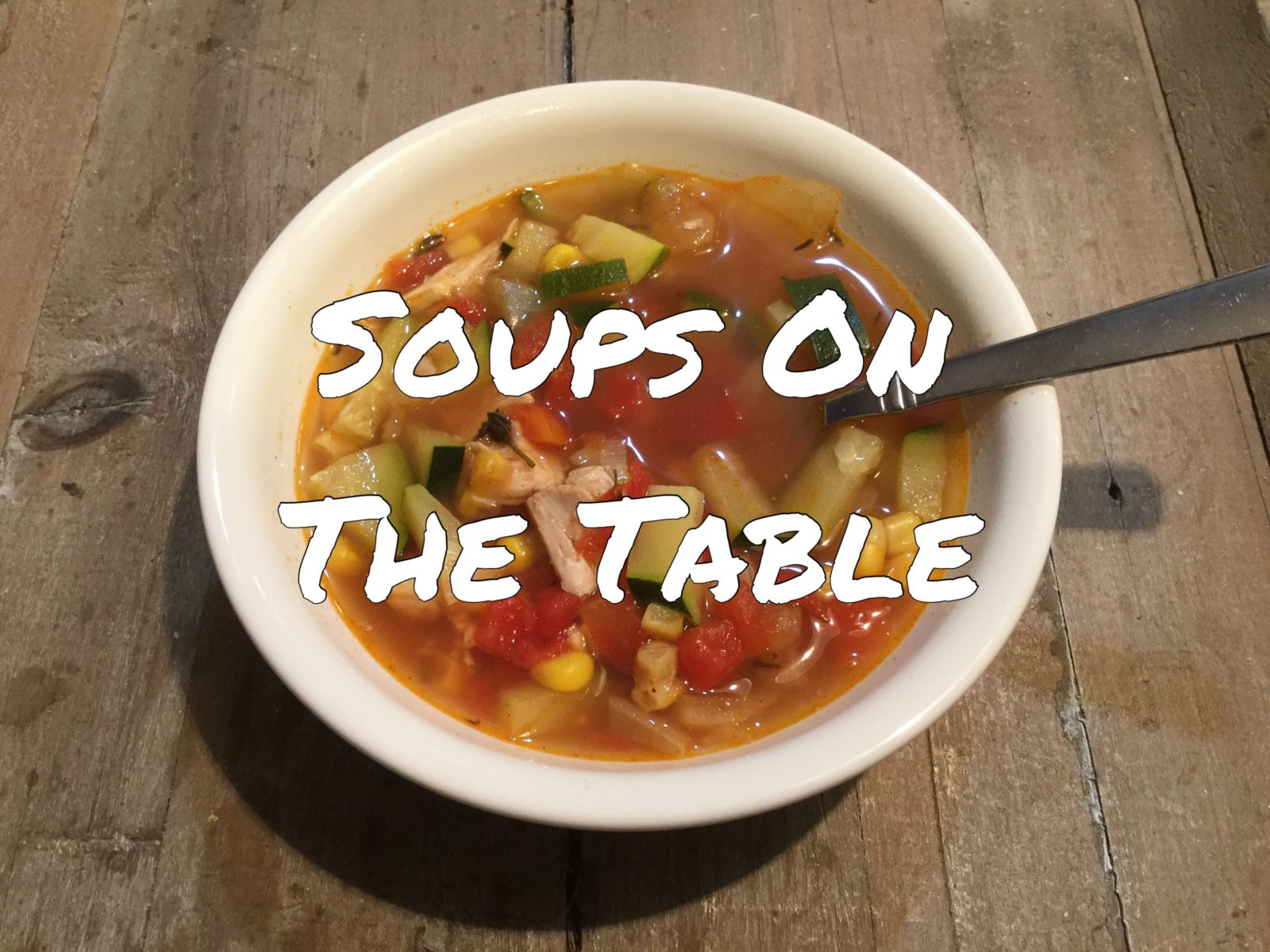 Soups On the Table