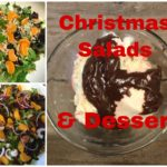 My Favorite Christmas Salads and Dessert Recipes
