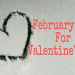 February Fun for Valentine's Day
