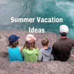 Summer Vacation Ideas in the United States