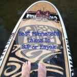 Stand Up Paddle Boarding  My Favorite MN Lakes