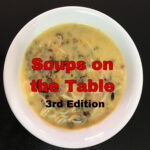 Soups on the Table / Soup Recipes / Third Edition