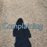 Complaining Like the Israelites