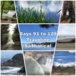 The End- Days 91 to 120 of the Traveling Sabbatical