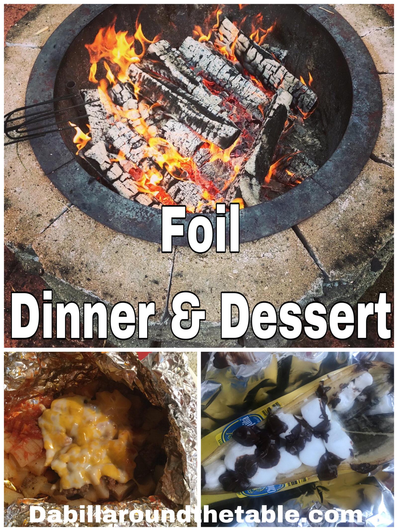 Foil Dinner and Dessert