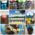 Favorite Summer Drinks for Fluids