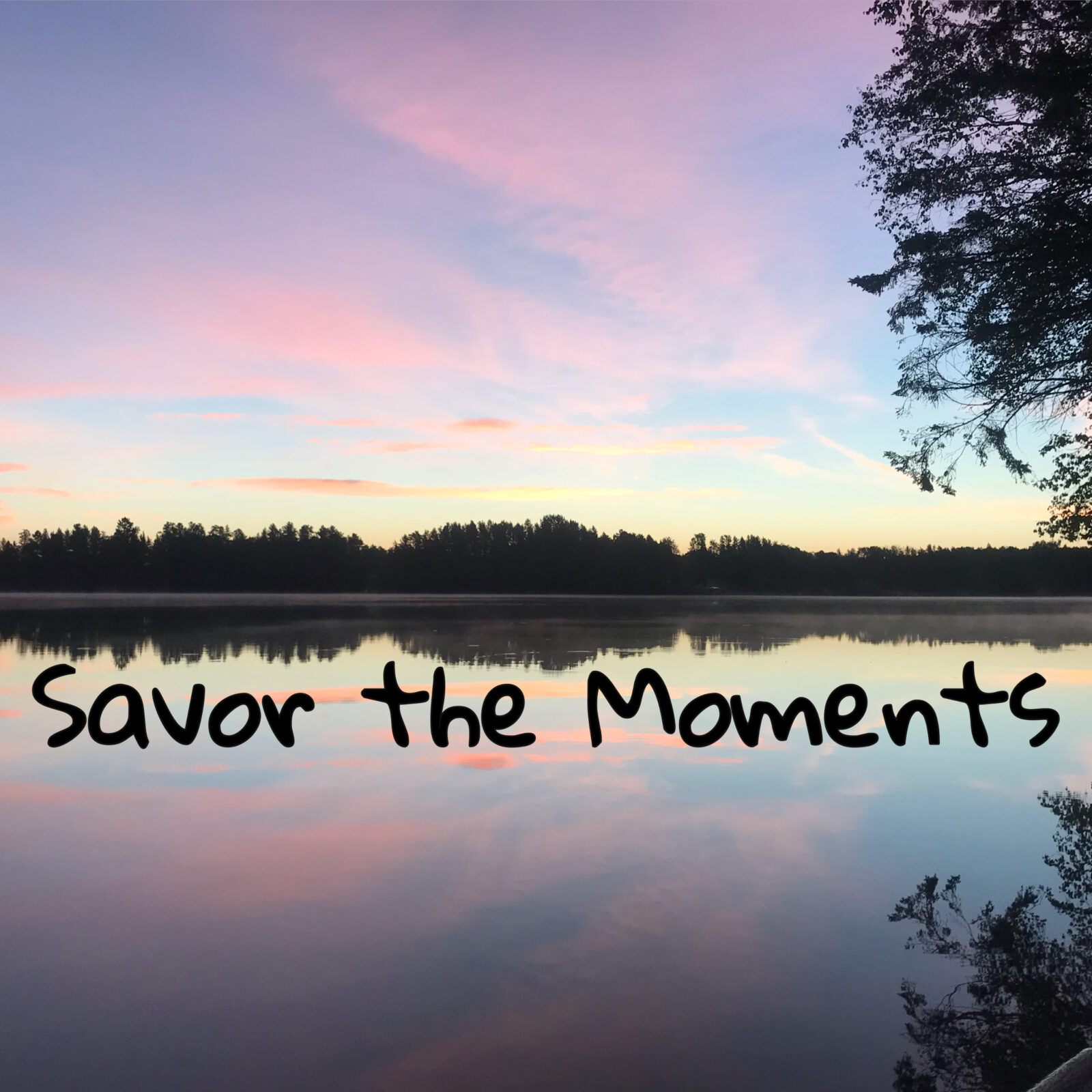 Savor the Moments