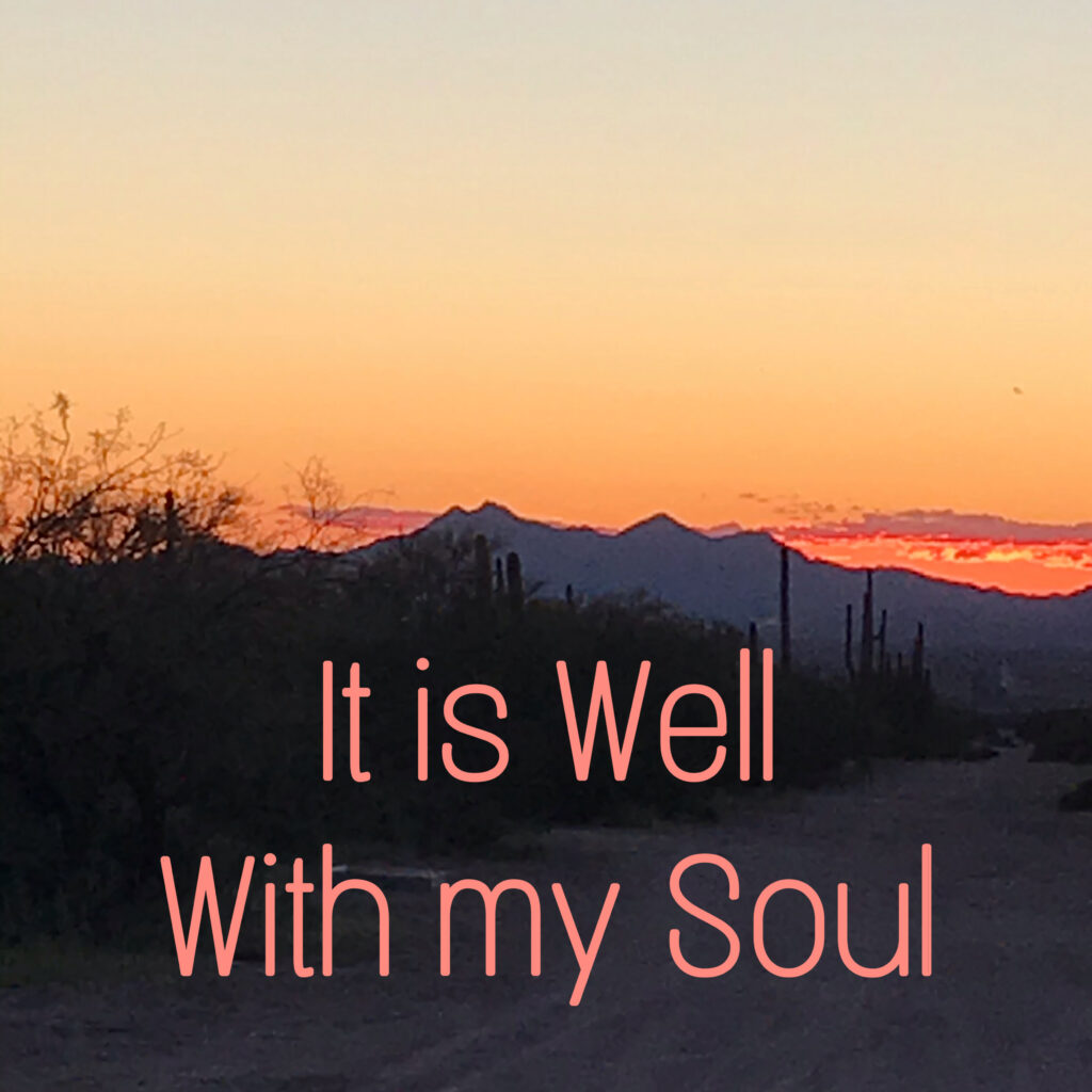Sunrise sunset- it is well with my soul