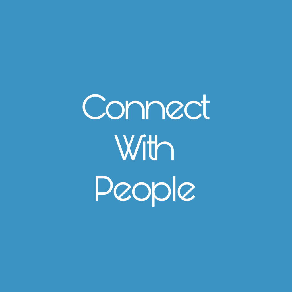 Connect with People