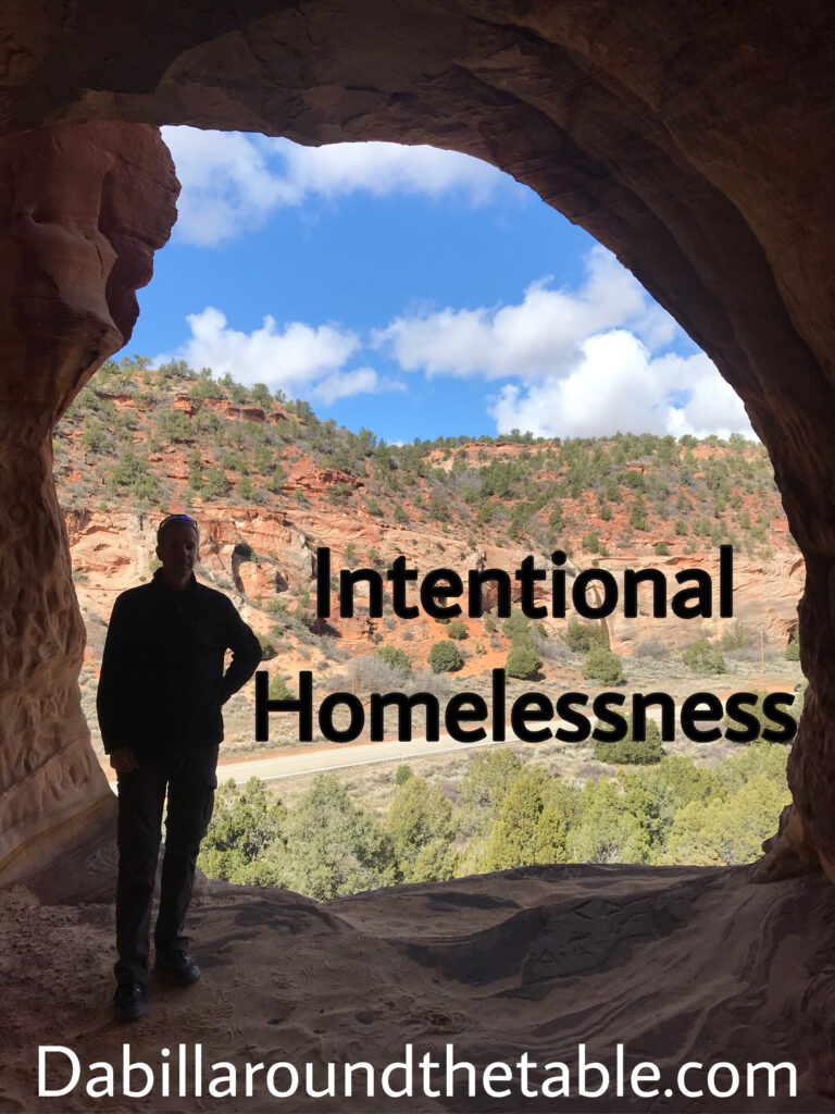 Intentional homelessness