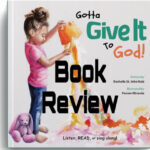 """Gotta Give it to God!"" Picture Book Review"