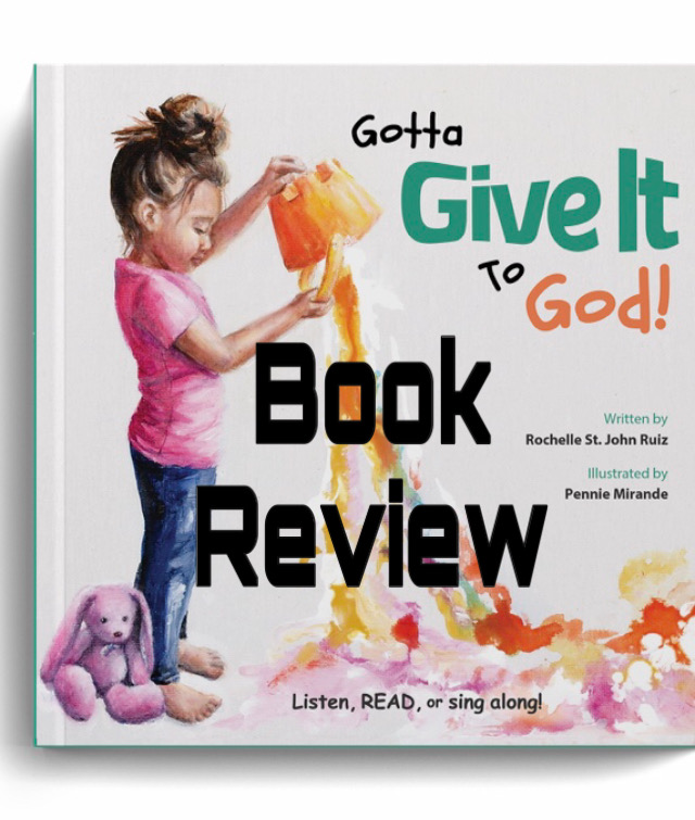 Gotta Give it to God! Picture Book Review