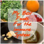 My Best Foods for the Immune System