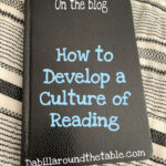 How to Develop a Culture of Reading