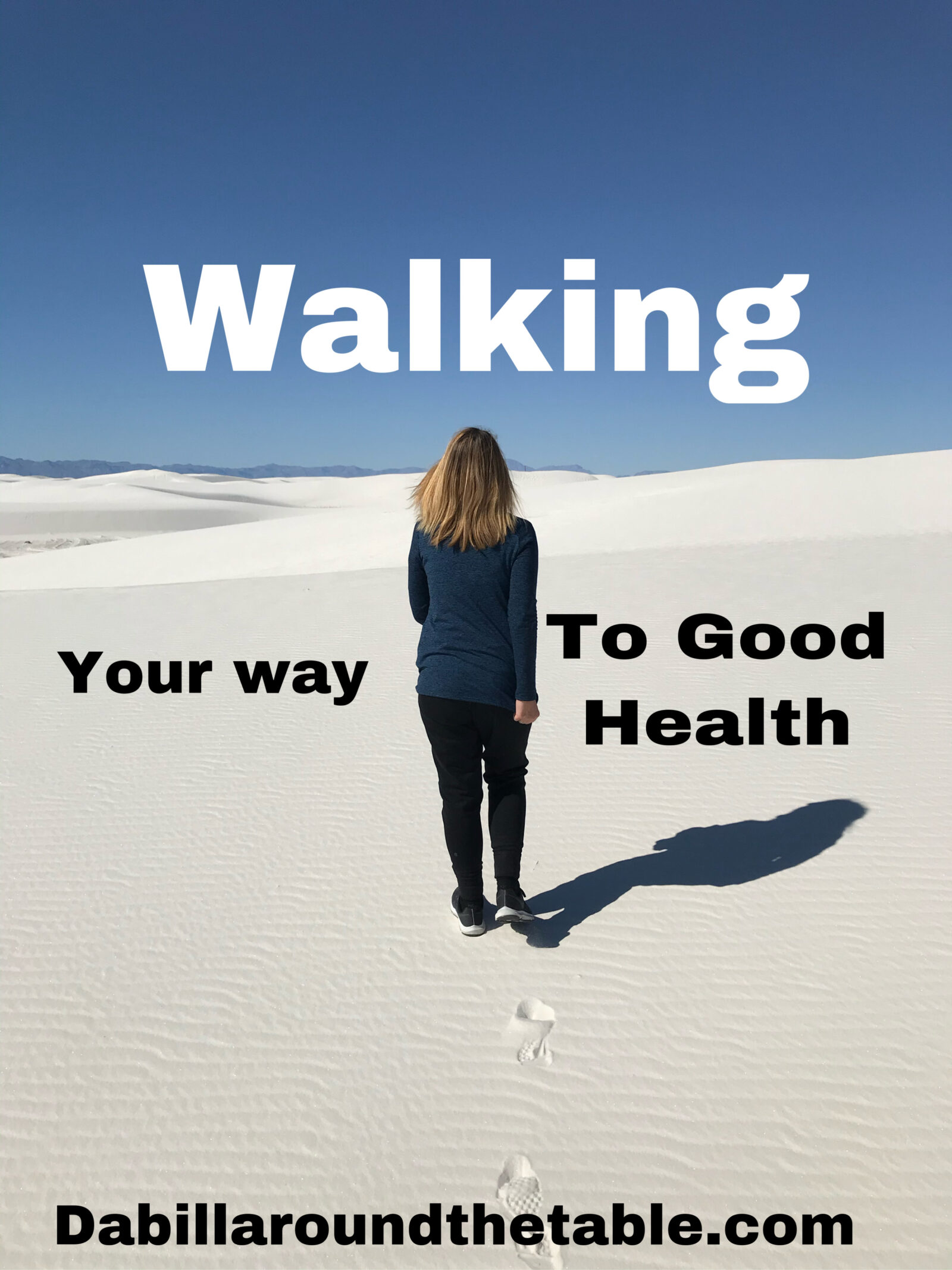 Walking your way to Good Health