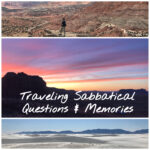 Traveling Sabbatical Questions and Memories