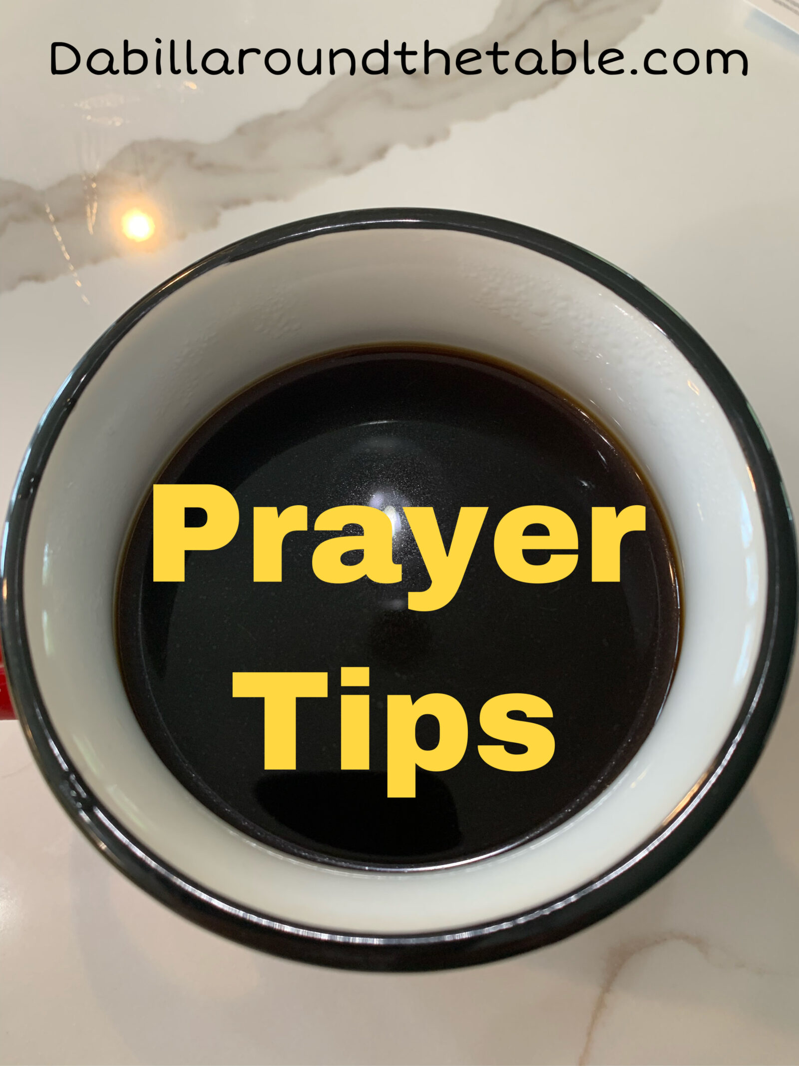 Prayer Tips- Talking to God Anytime and Anywhere