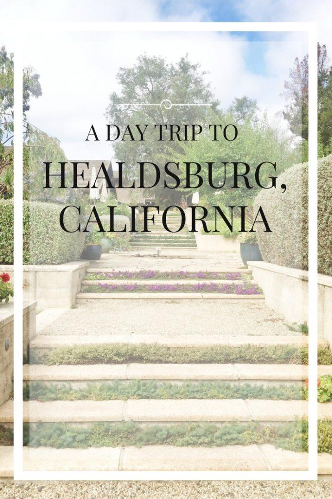 Healdsburg day trip