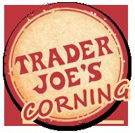 Trader Joe's Coming to Corning!