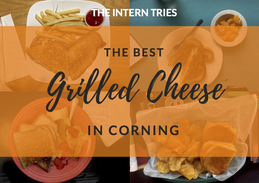 The Intern Tries…Grilled Cheese in Corning