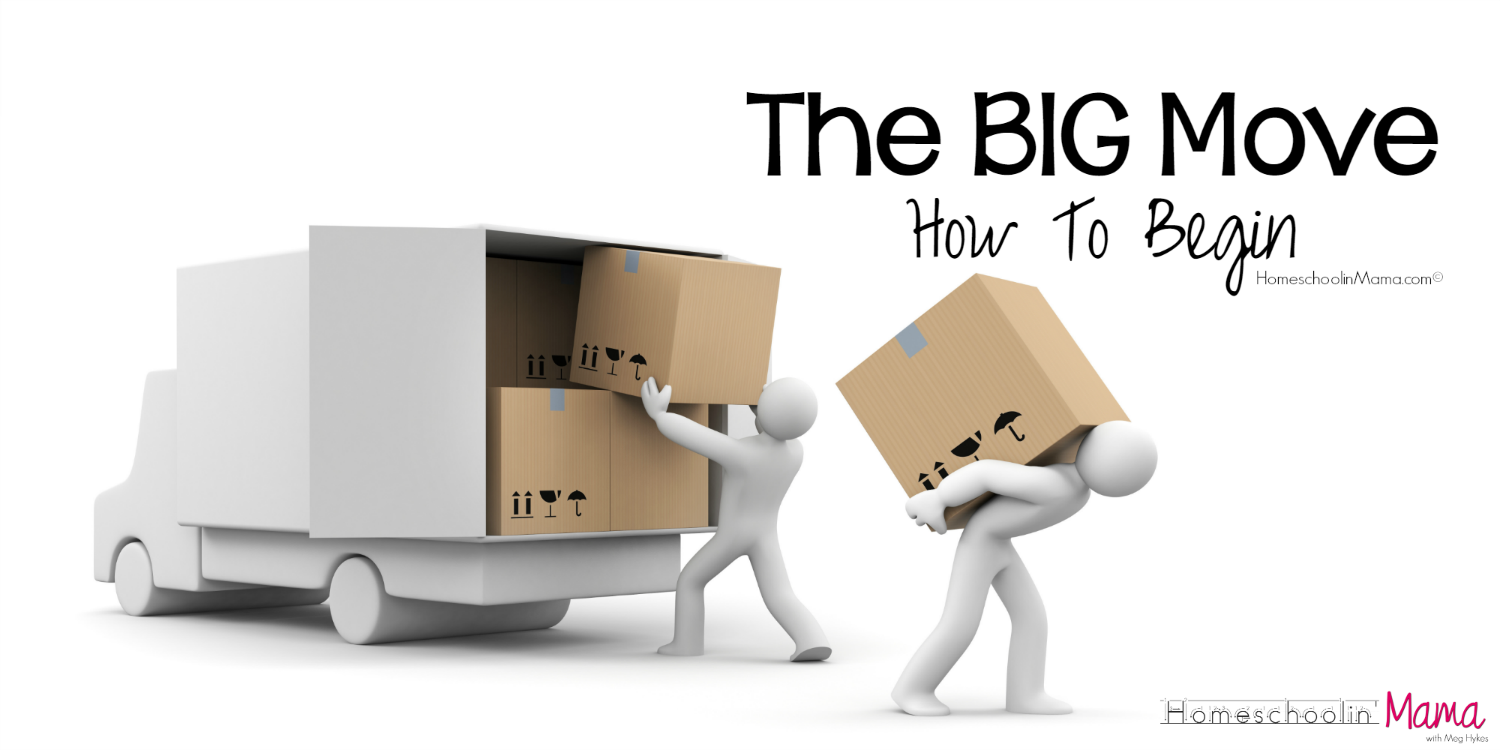 The BIG Move – How To Begin