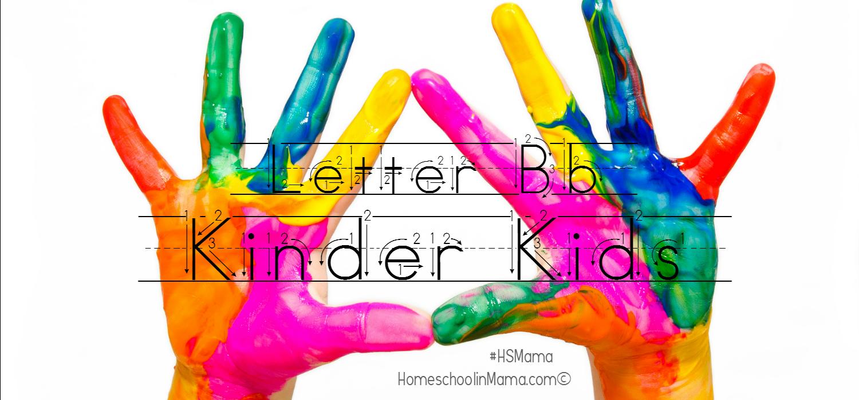 Kinder Kids – Letter Bb Bundle