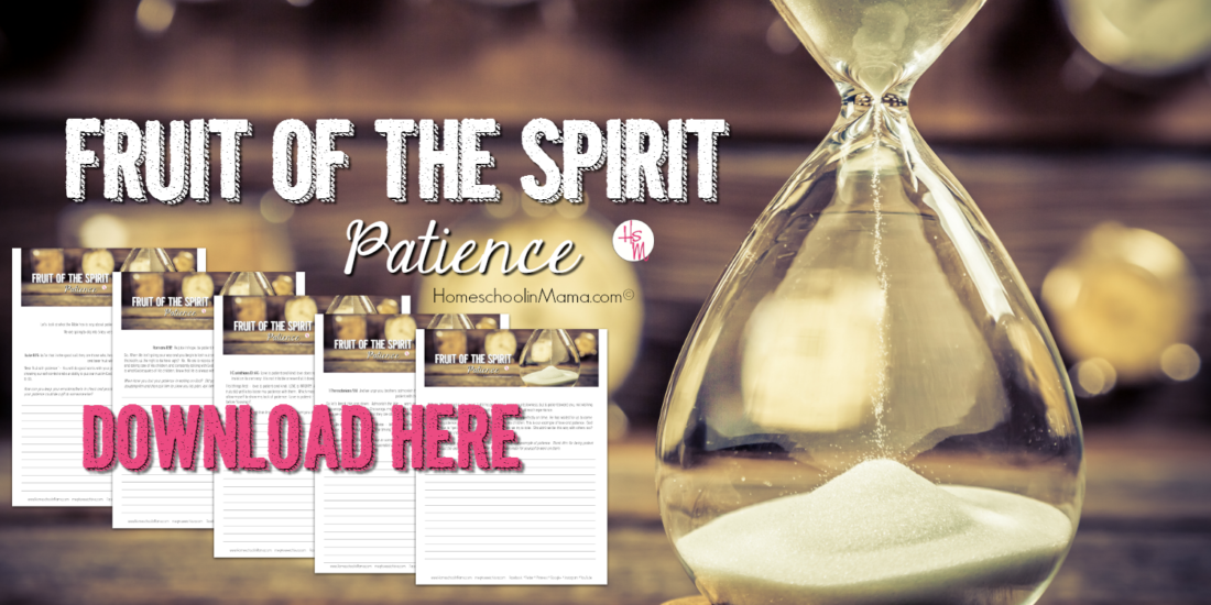 Fruit of the Spirit Bible Study - Patience