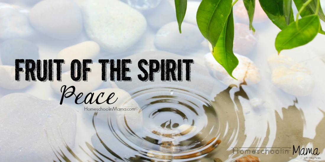 Fruit of the Spirit Bible Study - Peace