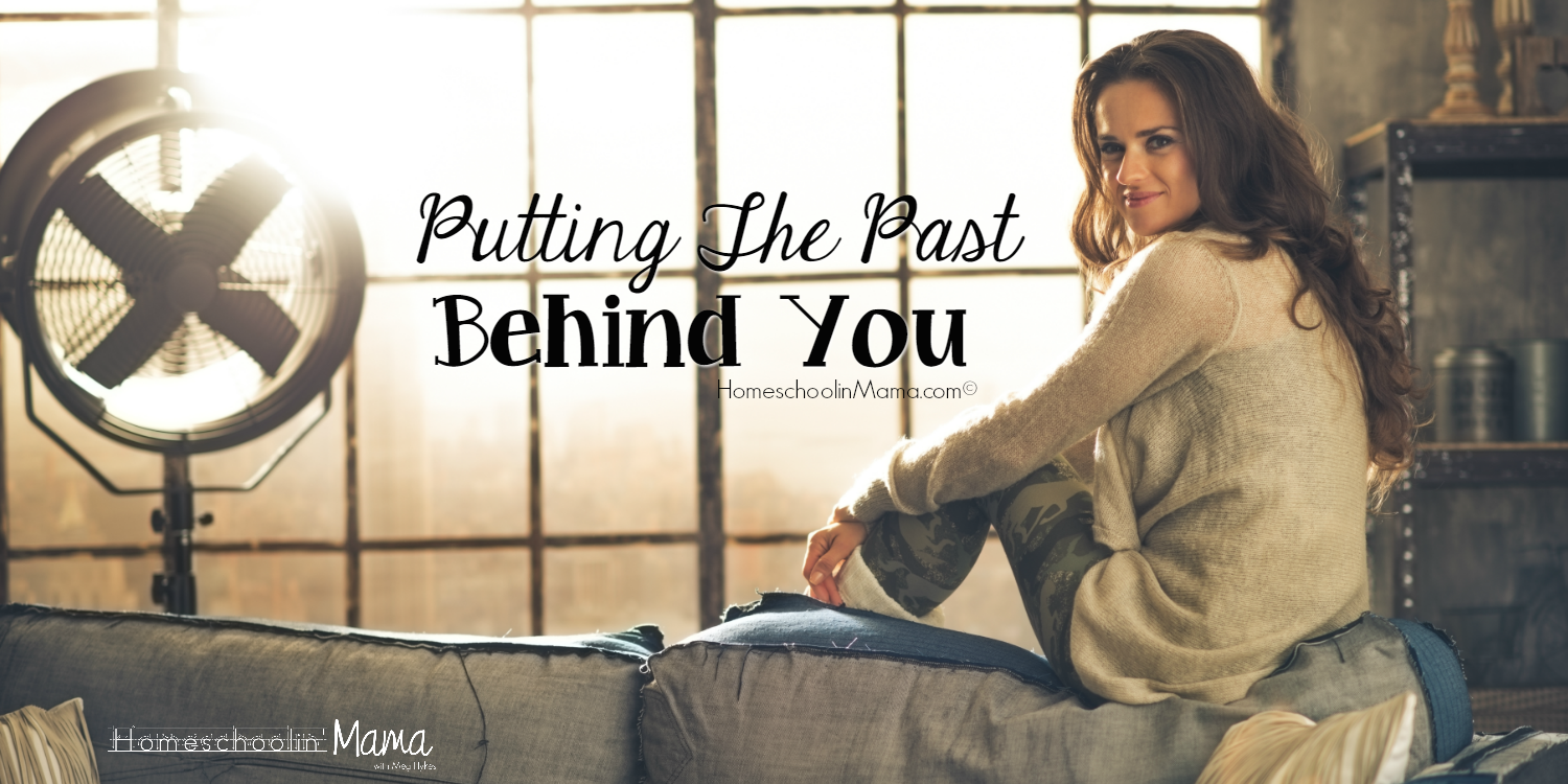 Putting The Past Behind You