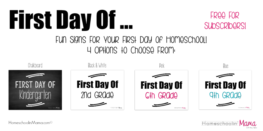 First Day Of... Fun Signs For Your First Day of Homeschool Photos - Free For Subscribers