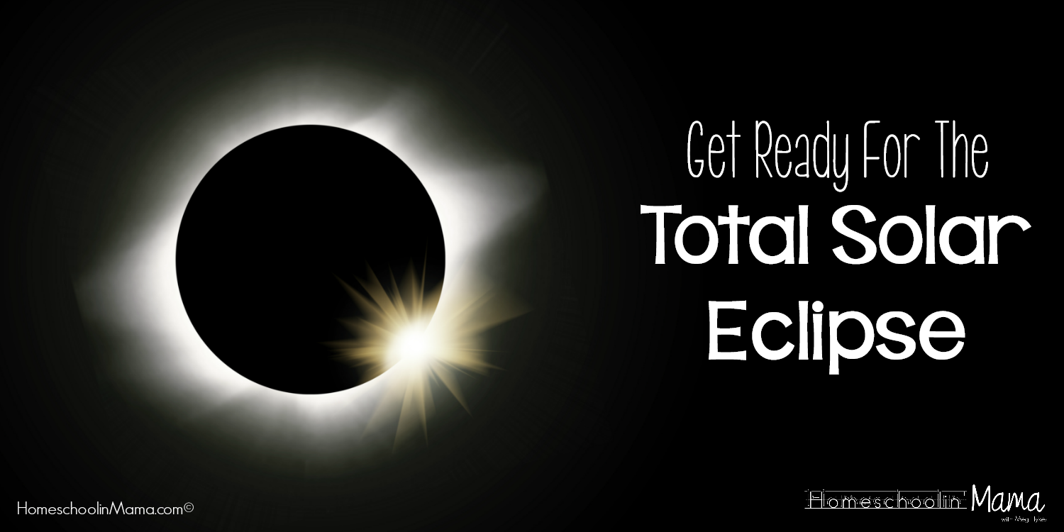Get Ready For The Total Solar Eclipse