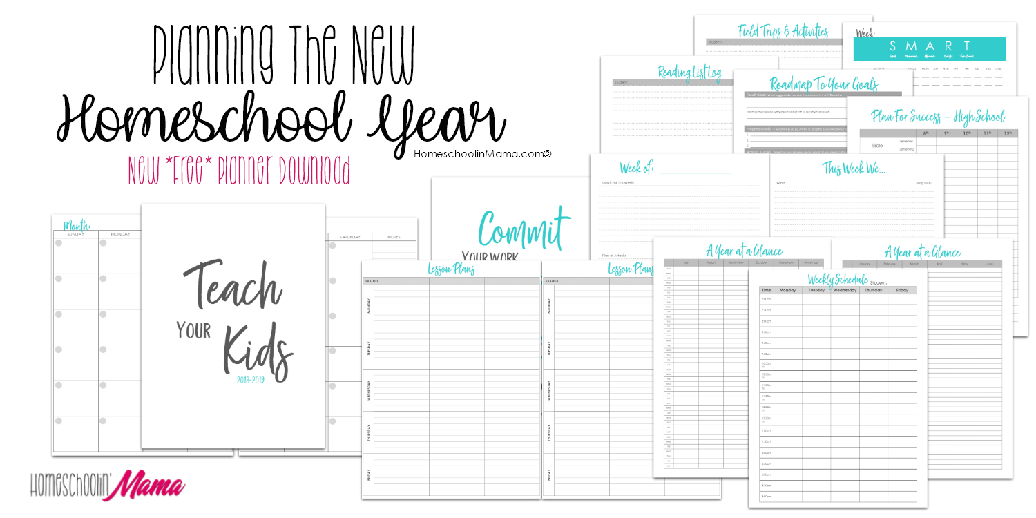 Planning The New Homeschool Year - New FREE Planner Download