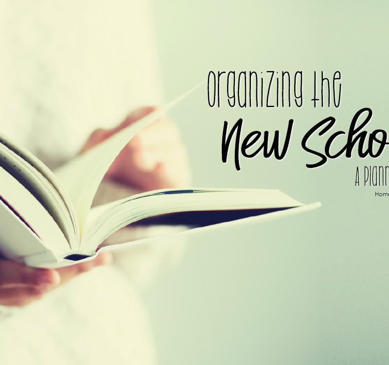 Organizing The New School Year – A Planning Series