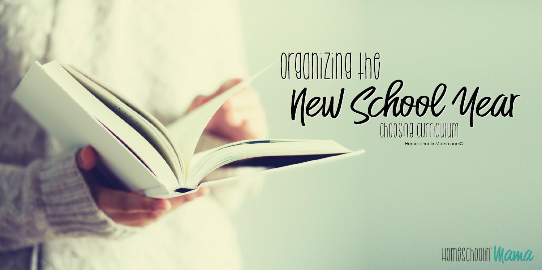 Organizing The New School Year – Choosing Curriculum