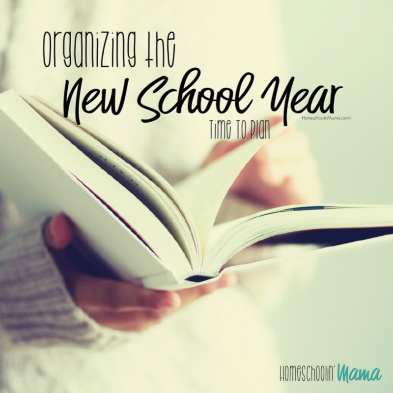 Organizing The New School Year – Time To Plan