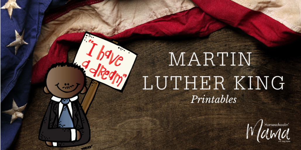 Martin Luther King Printables