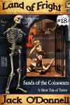 Sands of the Colosseum - Land of Fright™ #18