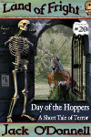 Day of the Hoppers - Land of Fright™ #20