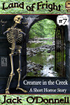 Creature in the Creek - Land of Fright™ #7