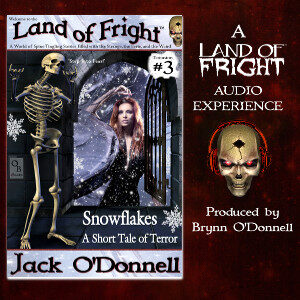 Snowflakes Audiobook - Land of Fright™ 3