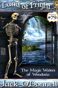 The Magic Waters of Wendoria by Jack O'Donnell